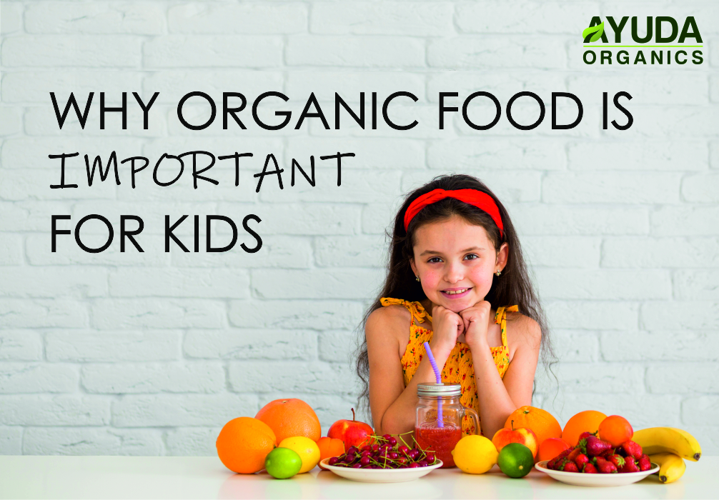 Importance of Organic food for Kids